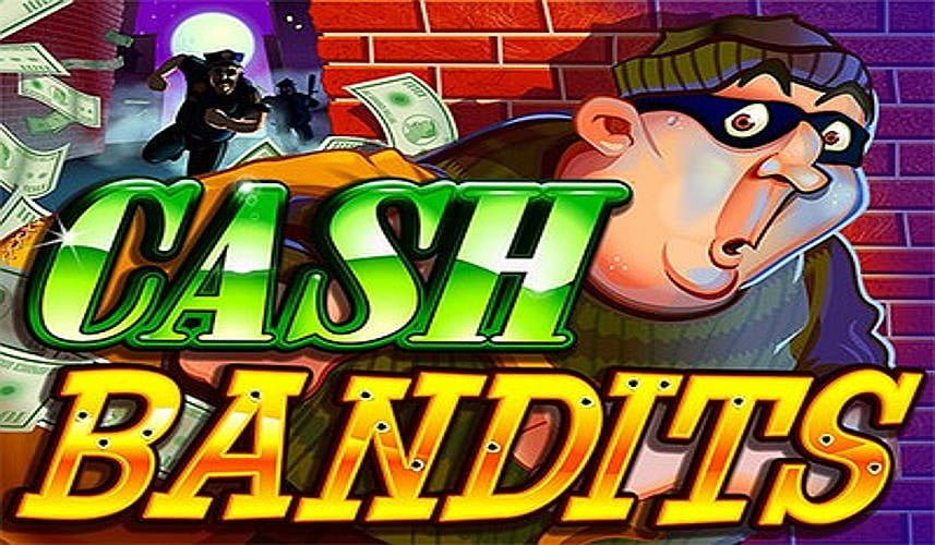 Cash Bandits Slot Machine - Play RTG Casino Games Online
