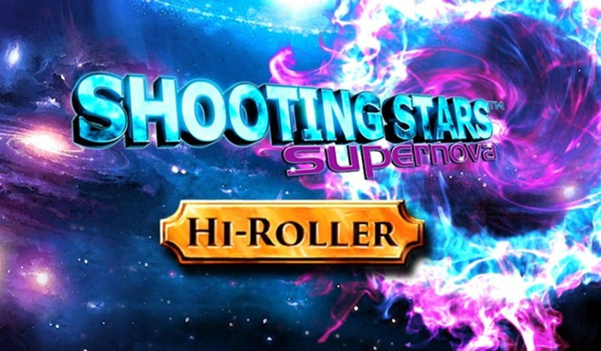 shooting stars supernova high roller