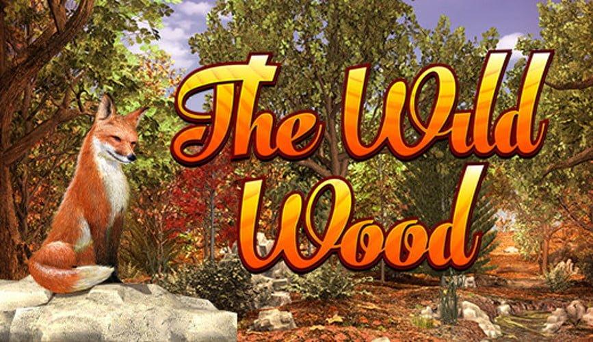 the wild wood