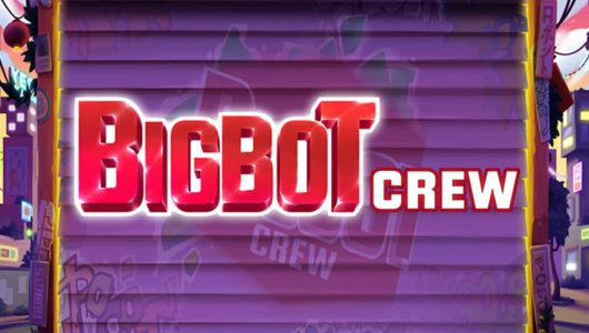 big bot crew slot by quickspin
