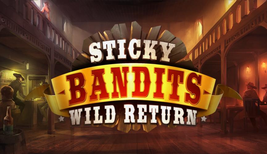 stickey bandits wild return slot by quickspin
