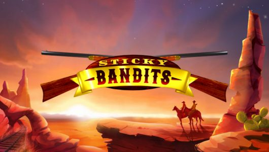 sticky bandits slot by quickspin