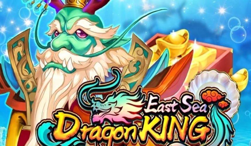 east sea dragon king slot
