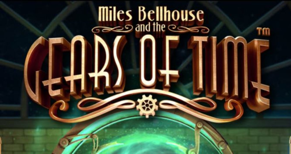 miles bellhouse gears of time slot by betsoft
