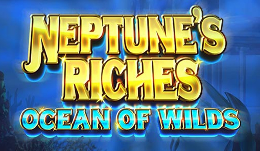 neptunes riches ocean of wilds slot