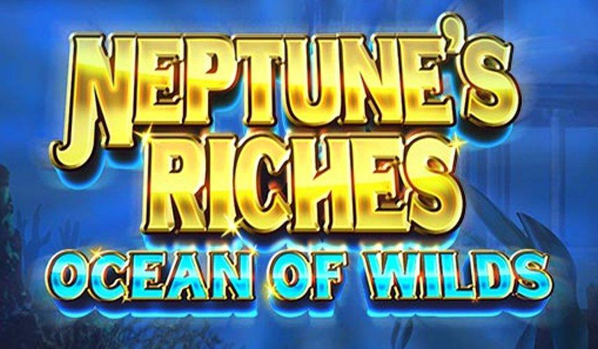 neptunes riches ocean of wilds slot