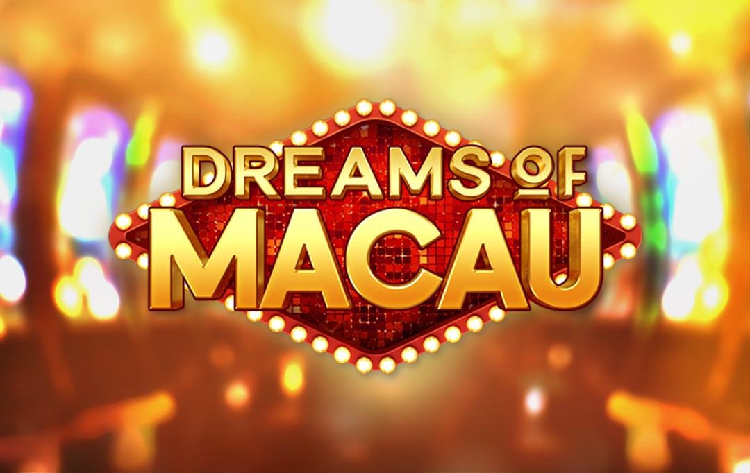 dreams of macau slot by pgsoft